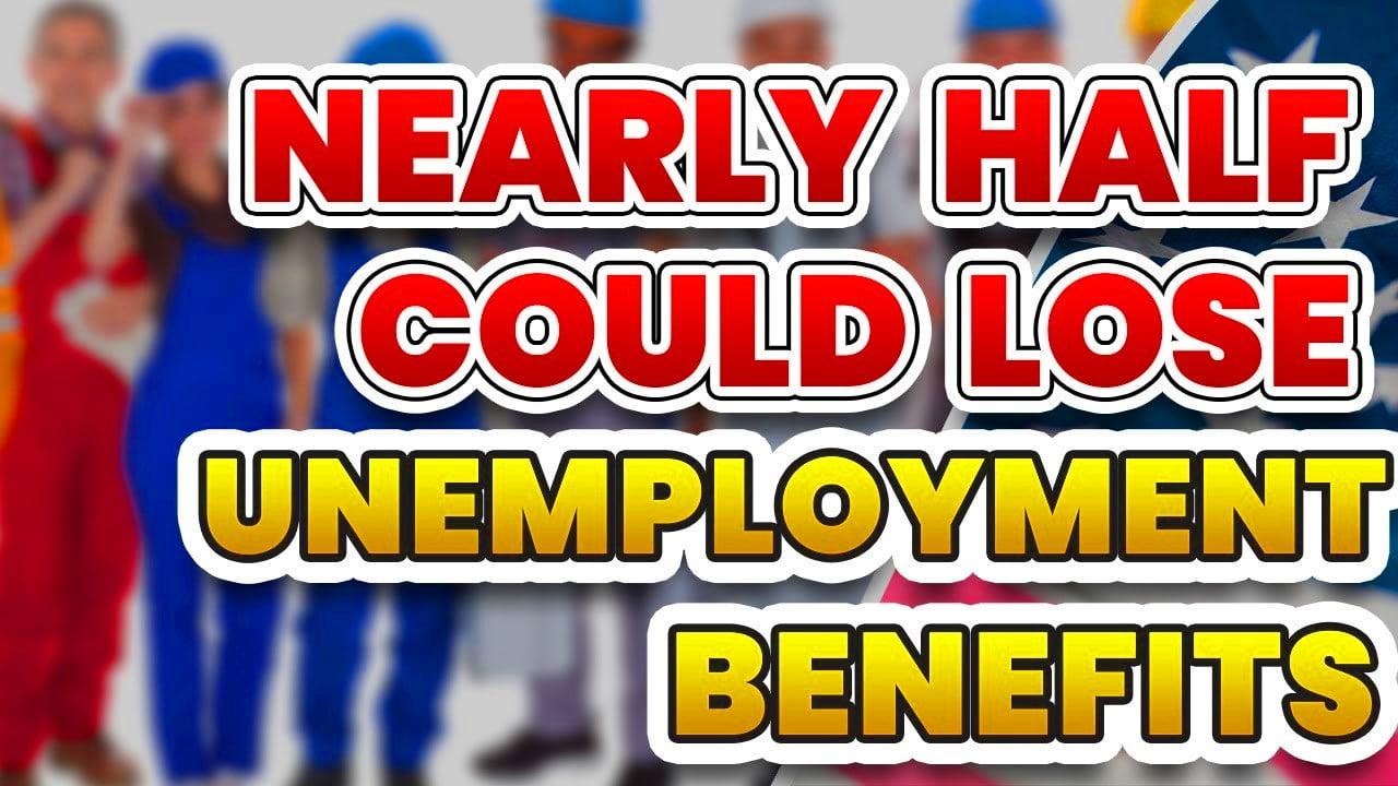 Một nữa số người đang hưởng trợ cấp thất nghiệp có thể không đủ điều kiện trong 2021