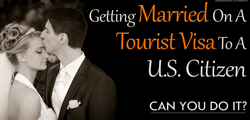 Có thể kết hôn với công dân Mỹ khi đang lưu trú bằng visa không định cư?