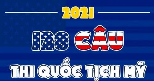 128 Câu hỏi thi quốc tịch Mỹ 2021 (Phần 1).
